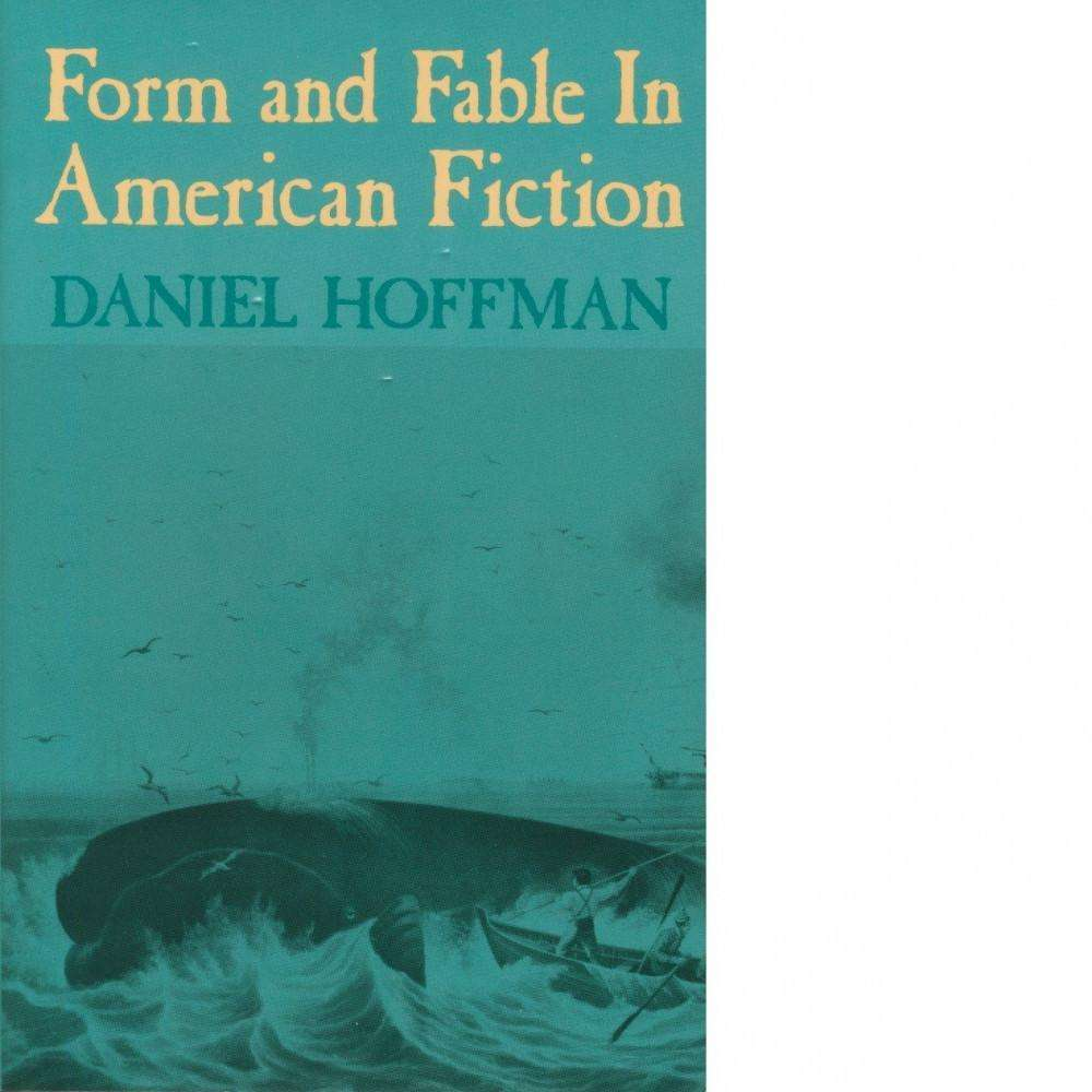 Bookdealers:Form and Fable in American Fiction | Daniel Hoffman