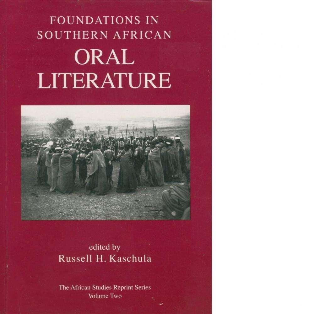 Bookdealers:Foundations in Southern African Oral Literature | Russell H. Kaschula