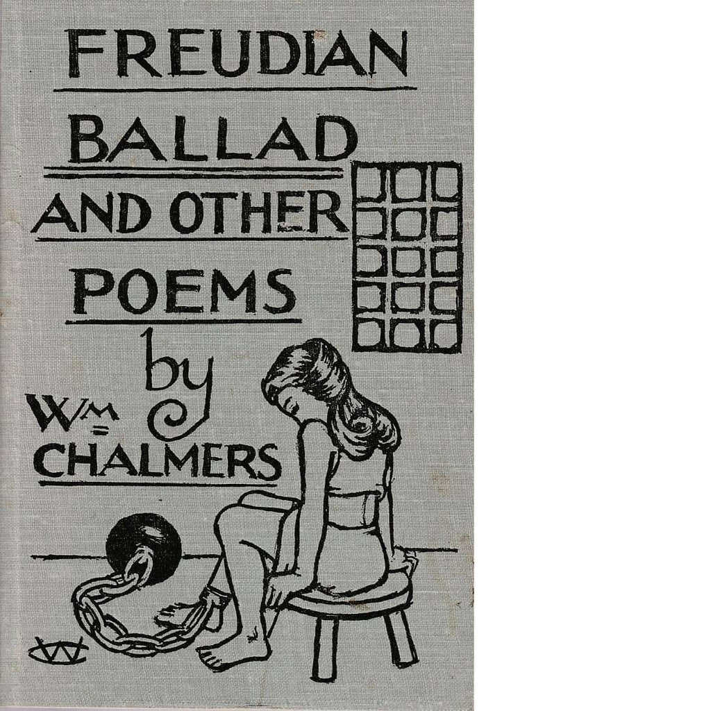 Bookdealers:Freudian Ballad and Other Poems | William Chalmers