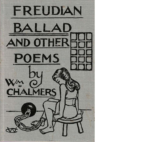 Freudian Ballad and Other Poems | William Chalmers