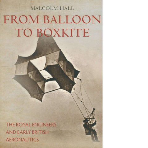 From Balloon to Boxkite | Malcolm Hall