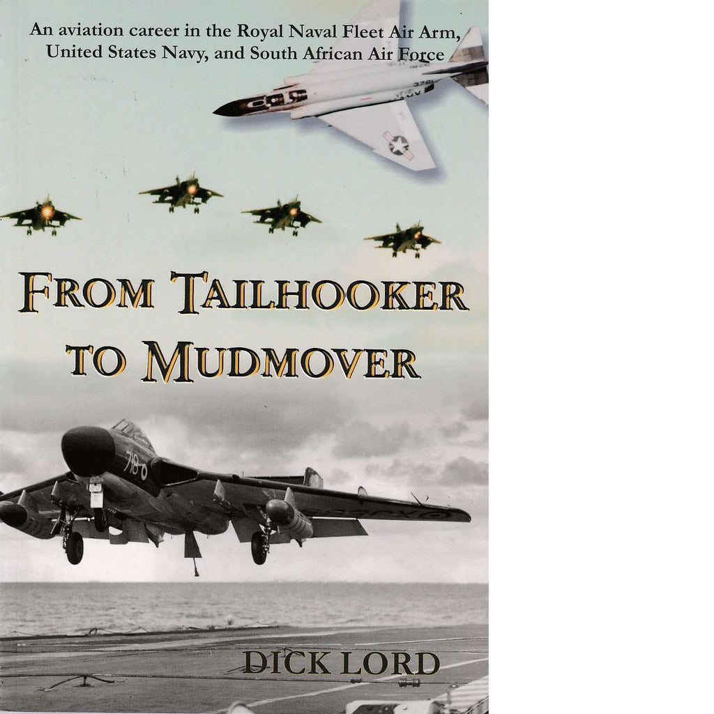 Bookdealers:From Tailhooker To Mud Mover | Dick Lord