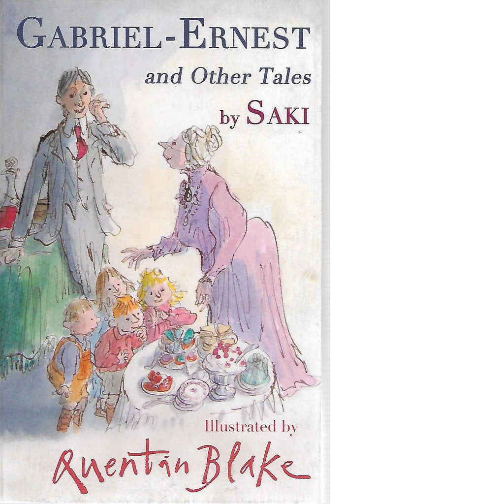 Bookdealers:Gabriel-Ernest and Other Tales | Saki and Quentin Blake
