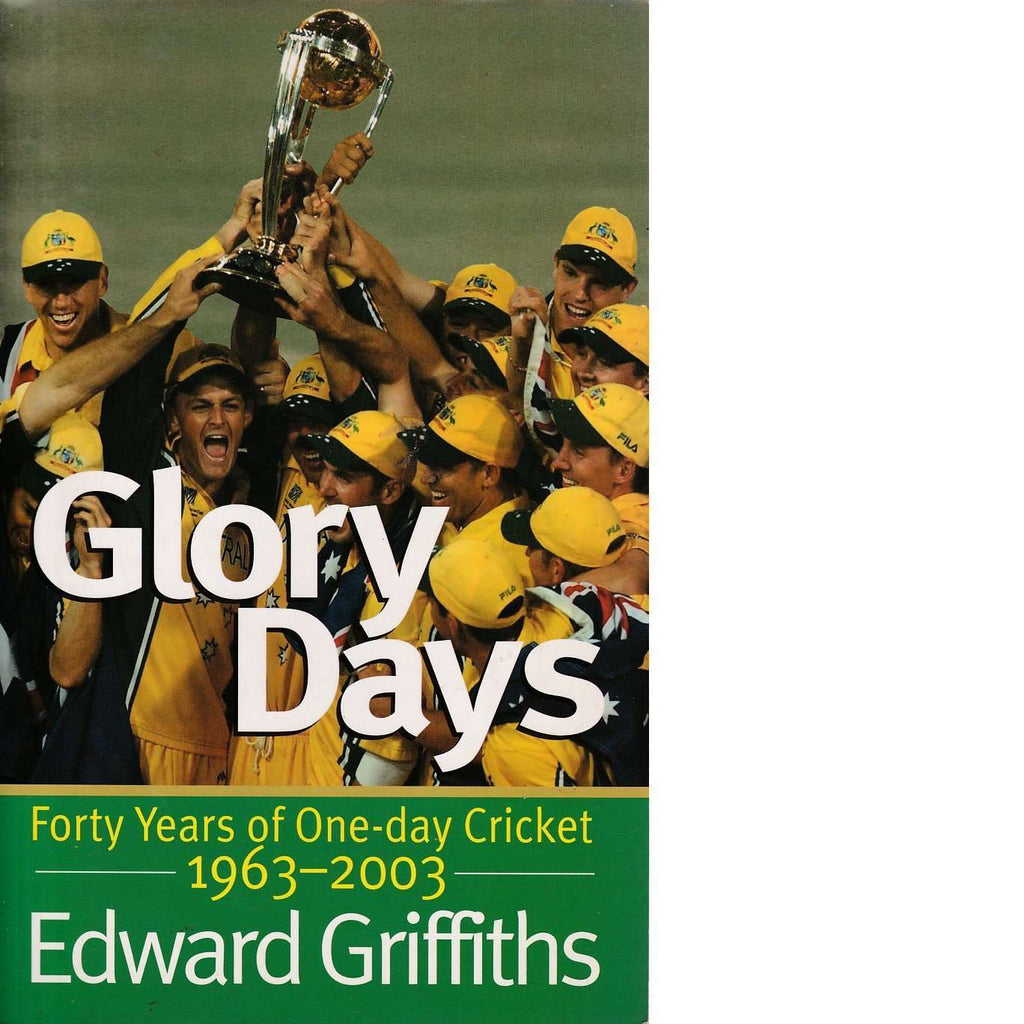 Bookdealers:Glory Days (Inscribed) | Edward Griffiths