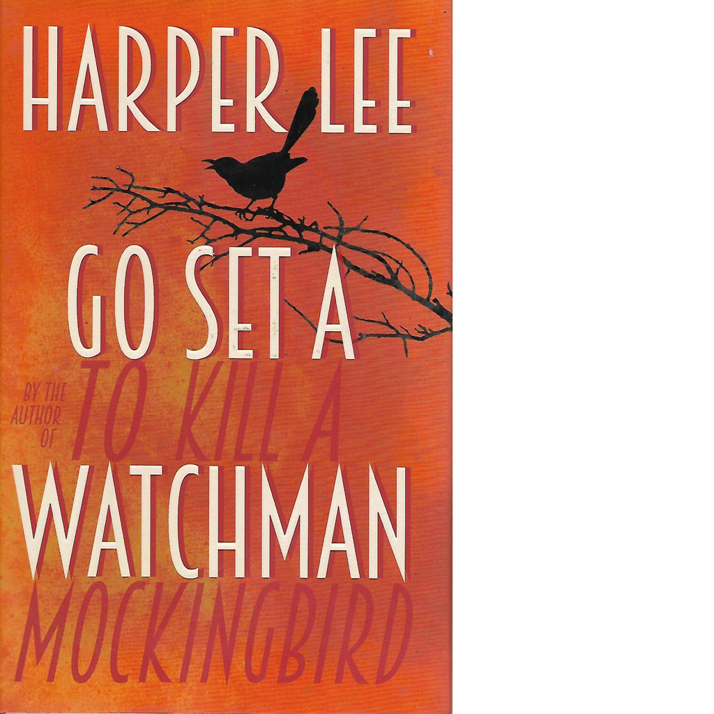 Bookdealers:Go Set a Watchman | Harper Lee