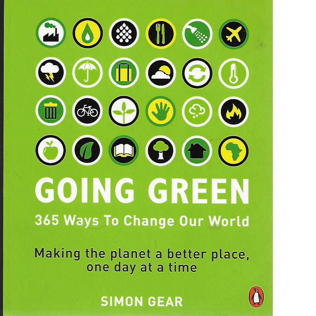 Bookdealers:Going Green: 365 Ways to Change Our World (Signed) | Simon Gear
