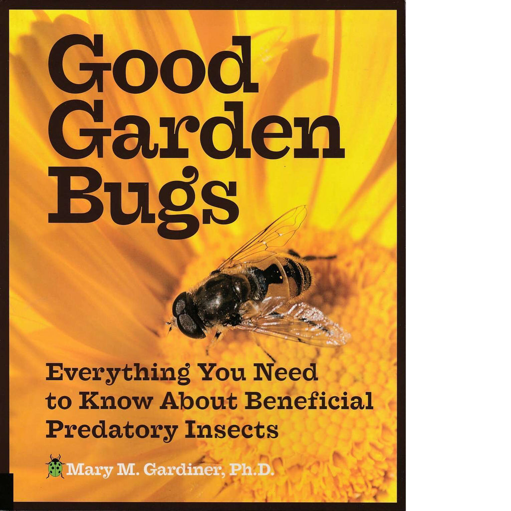 Bookdealers:Good Garden Bugs | Mary M. Gardiner