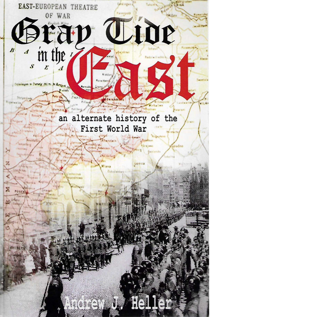 Bookdealers:Gray Tide in the East | Andrew J Heller