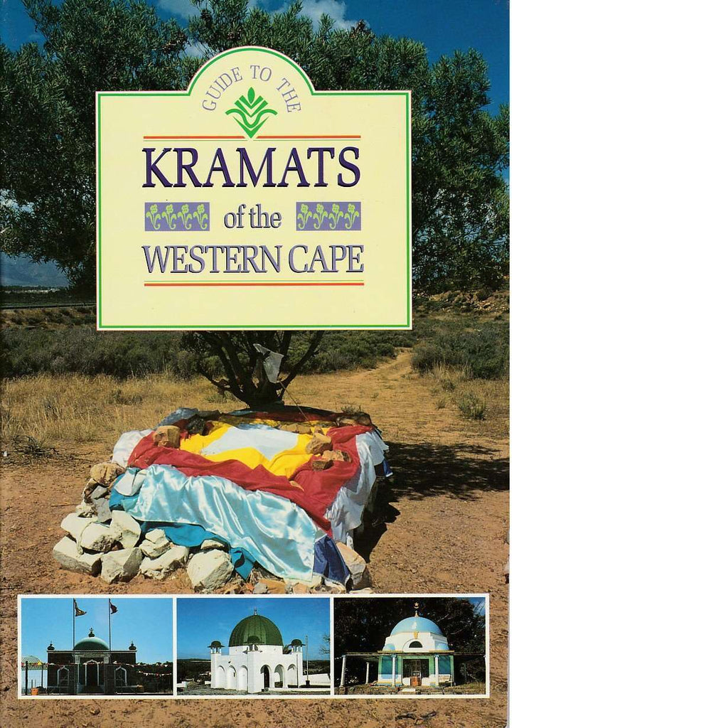 Bookdealers:Guide to the Kramats of the Western Cape | Cape Mazaar Kramat Society