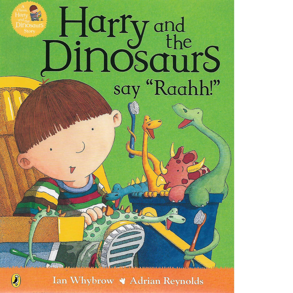 Bookdealers:Harry And The Dinosaurs Say Raahh! | Ian Whybrow