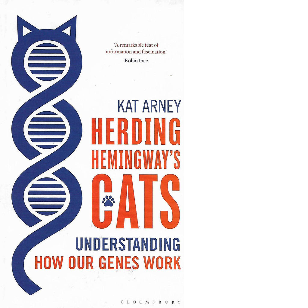 Bookdealers:Herding Hemingway's Cats: Understanding How Our Genes Work | Kat Arney