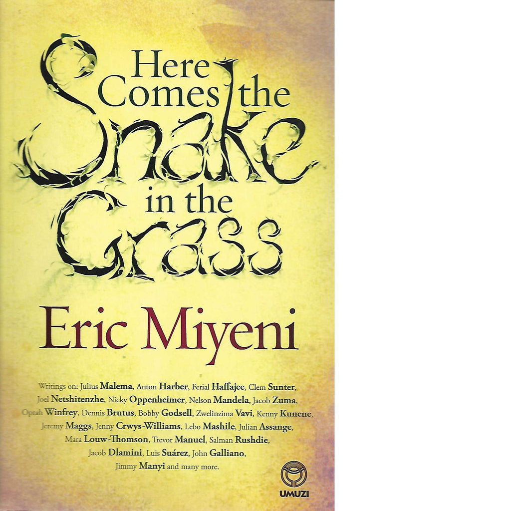 Bookdealers:Here Comes the Snake in the Grass | Eric Miyeni