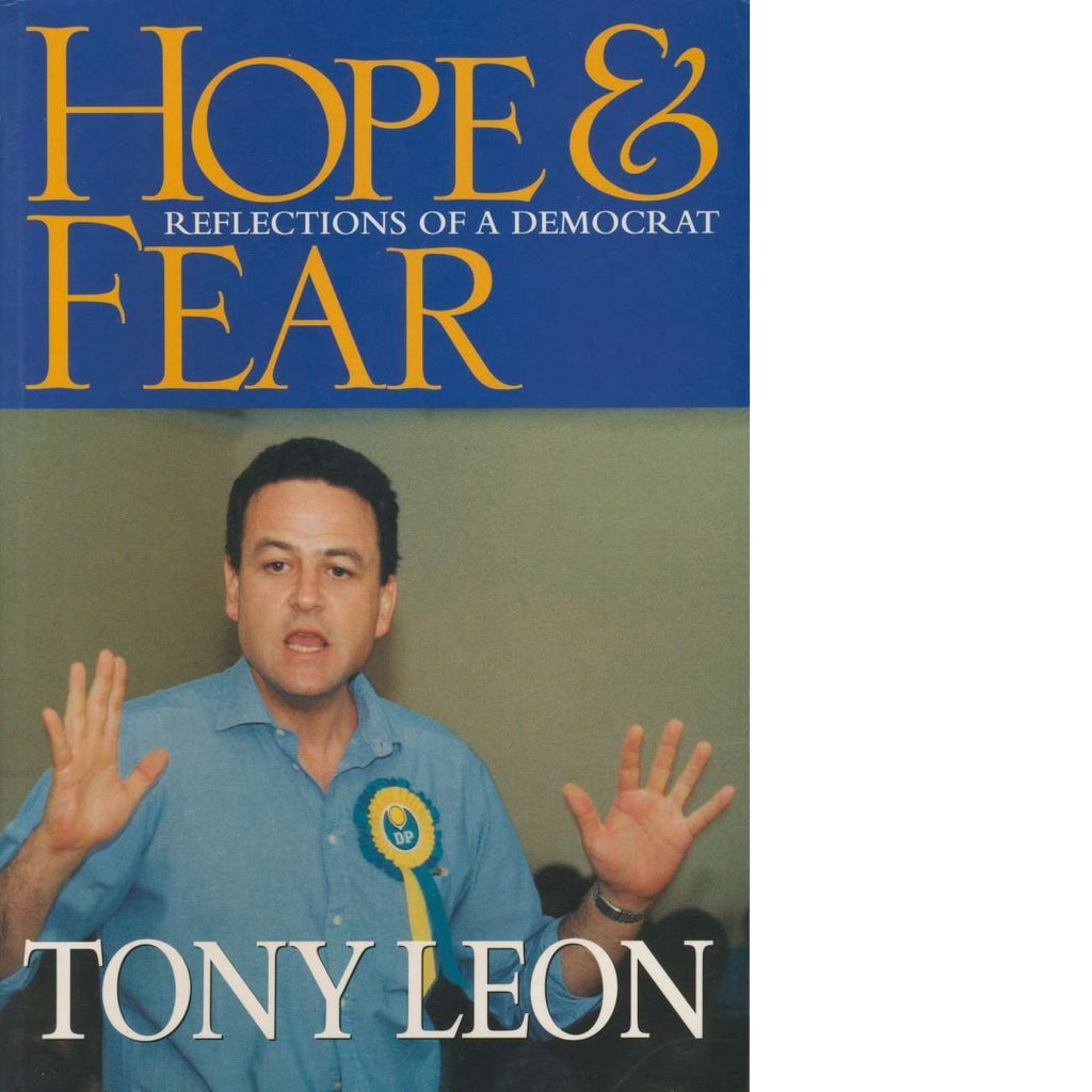 Hope and Fear | Tony Leon