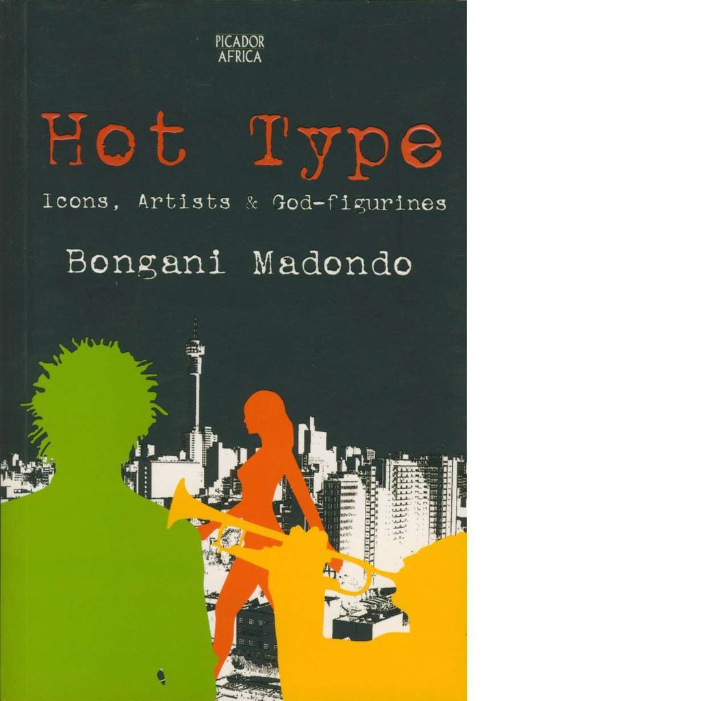 Bookdealers:Hot Type |  Bongani Madondo