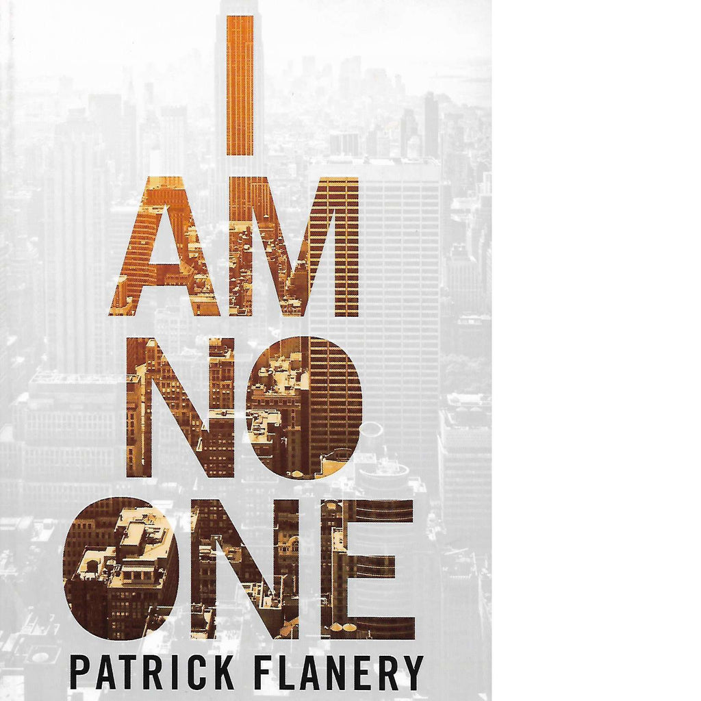 Bookdealers:I am No One | Patrick Flanery