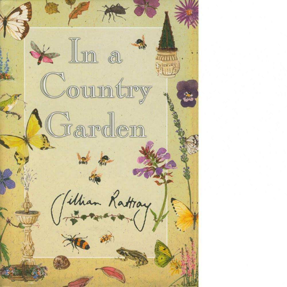 Bookdealers:In a Country Garden | Gillian Rattray