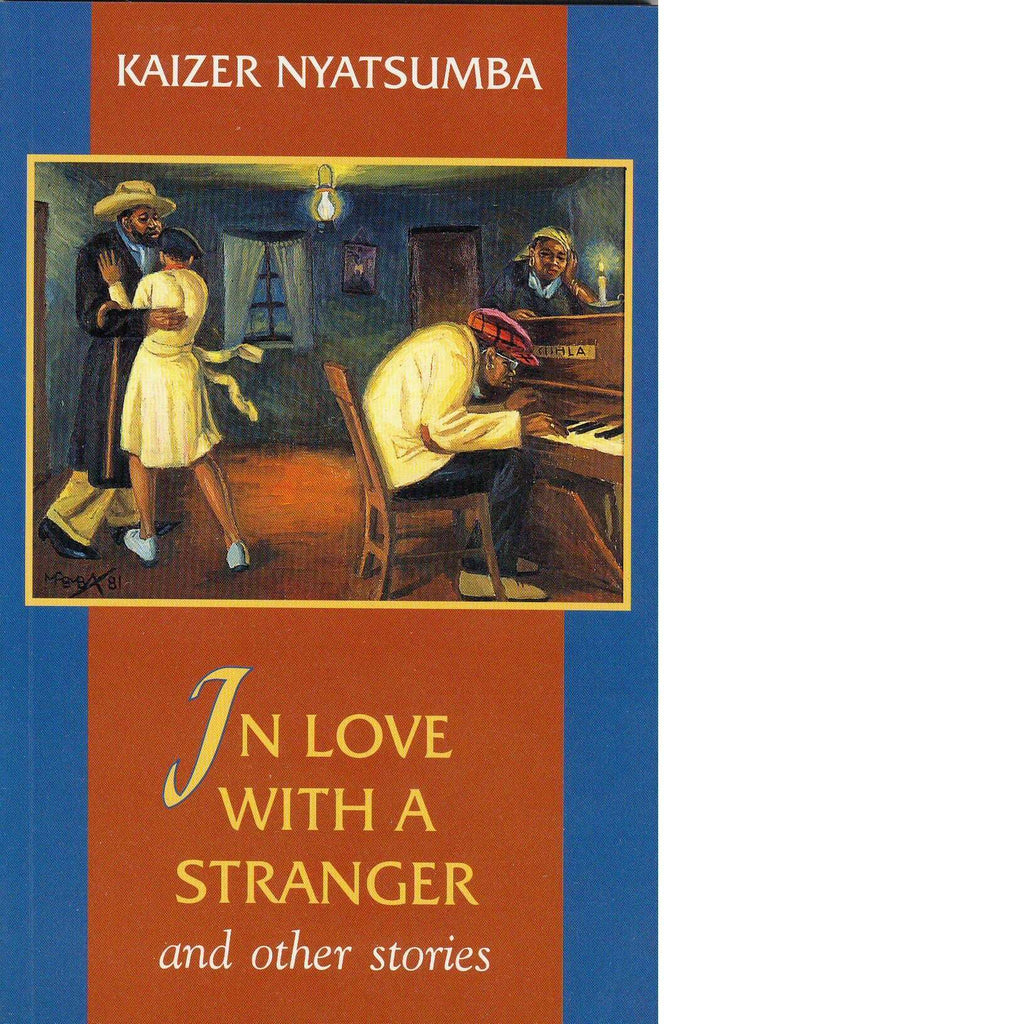 Bookdealers:In Love with a Stranger | Kaizer Nyatsumba