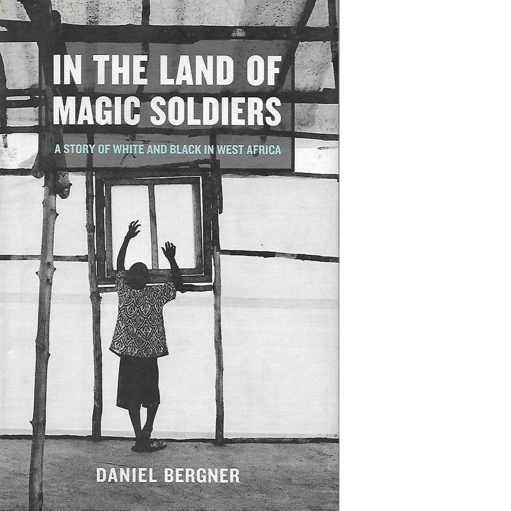 Bookdealers:In the Land of Magic Soldiers | Daniel Bergner