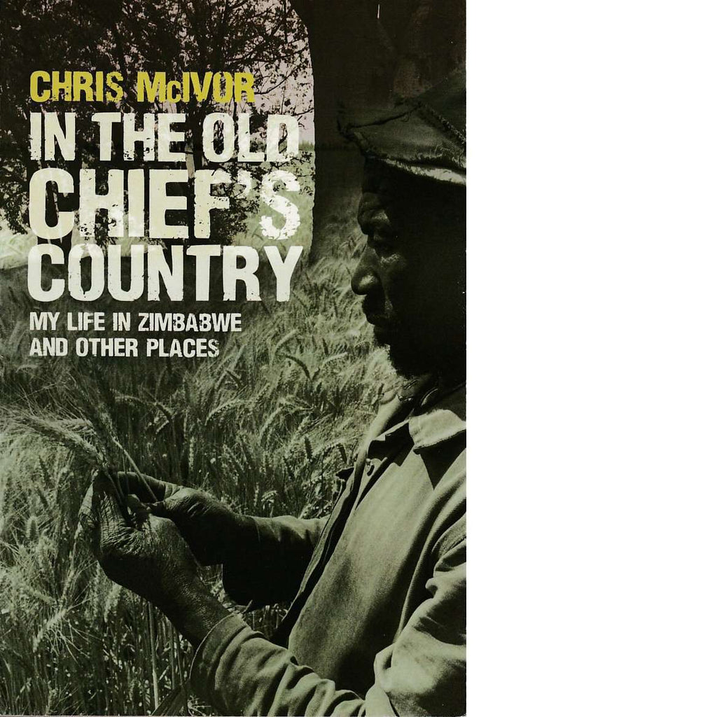 Bookdealers:In the Old Chief's Country | Chris McIvor