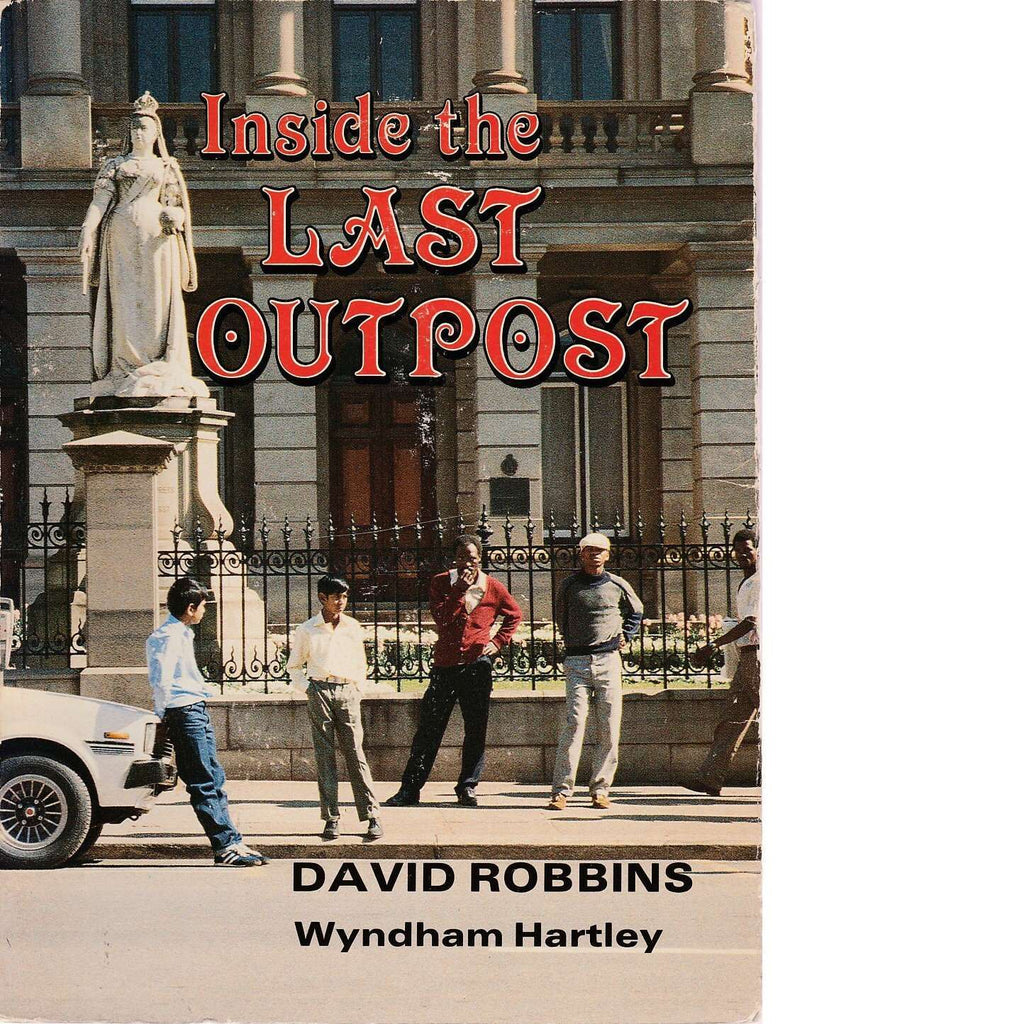 Bookdealers:Inside the Last Outpost (Signed) | David Robbin and Wyndham Hartley