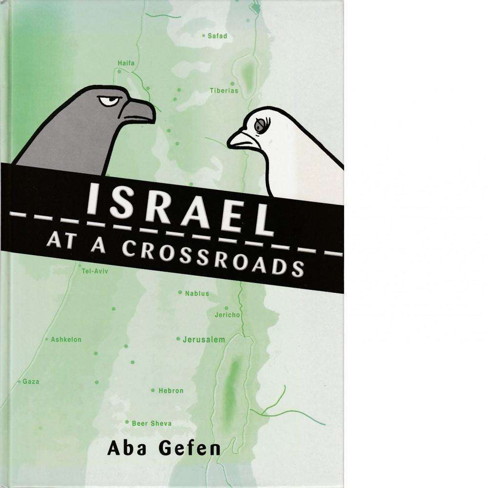 Bookdealers:Israel at a Crossroads | Aba Gefen