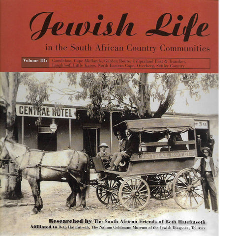 Jewish Life in the South African Country Communities Vol III | South African Friends of Beth Hatefutsoth