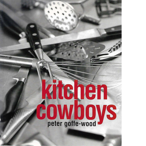 Kitchen Cowboys (Inscribed) | Peter Goffe-Wood
