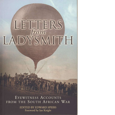 Letters from Ladysmith | Eyewitness Accounts from the South African War