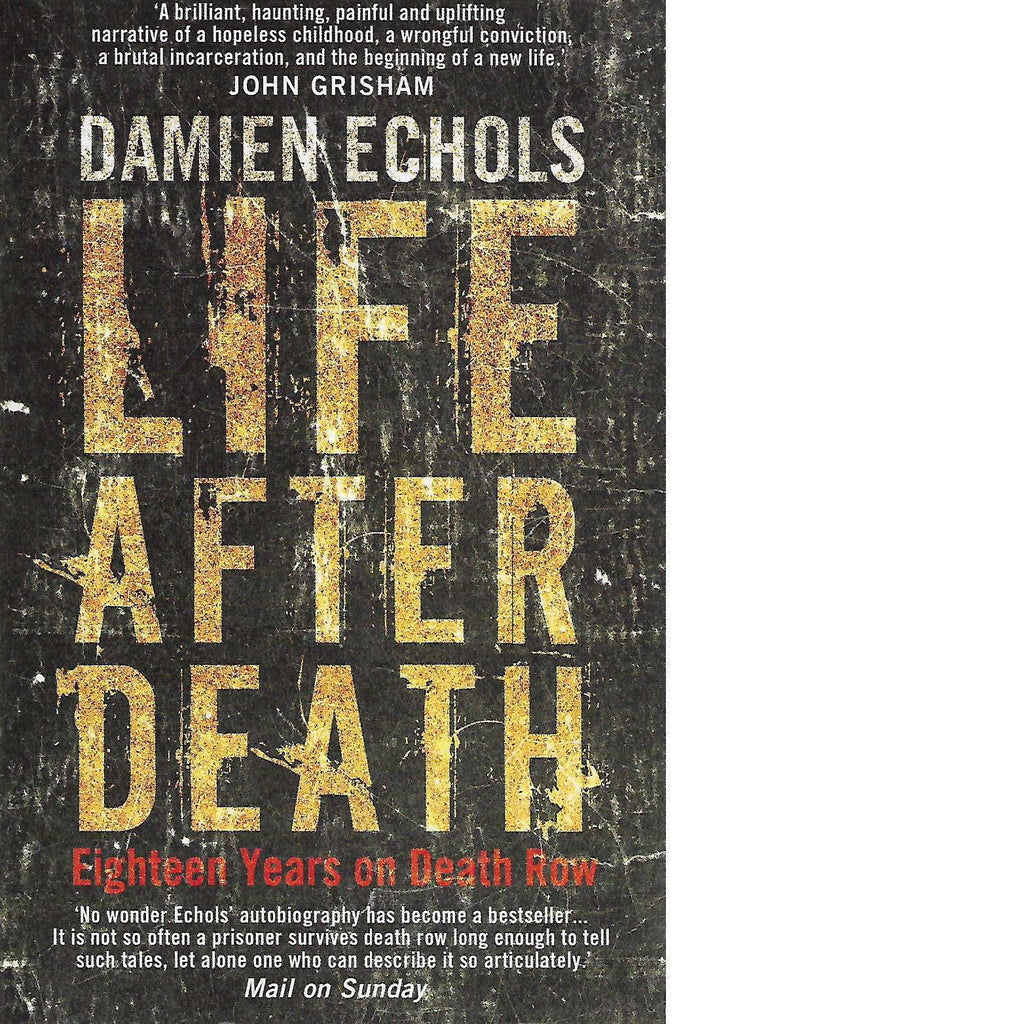 Bookdealers:Life After Death: Eighteen Years on Death Row | Damien Echols
