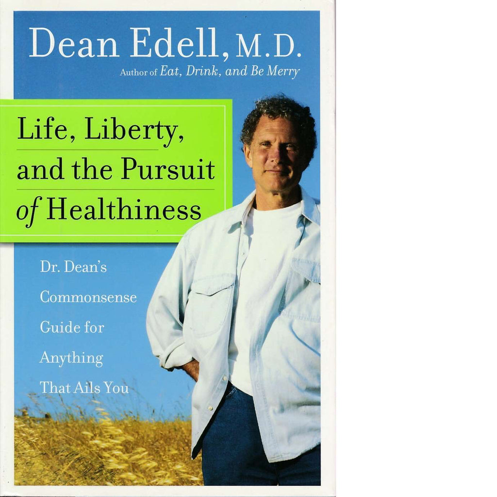 Bookdealers:Life, Liberty, and the Pursuit of Healthiness | Dean Edell, M.D.