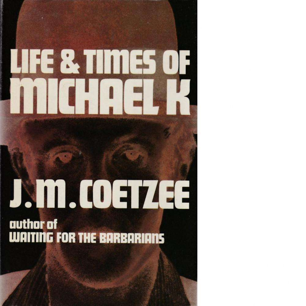Bookdealers:Life and Times of Michael K | J. M. Coetzee