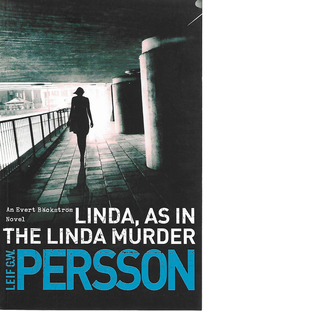 Bookdealers:Linda, as in the Linda Murder | Leif G.W. Persson