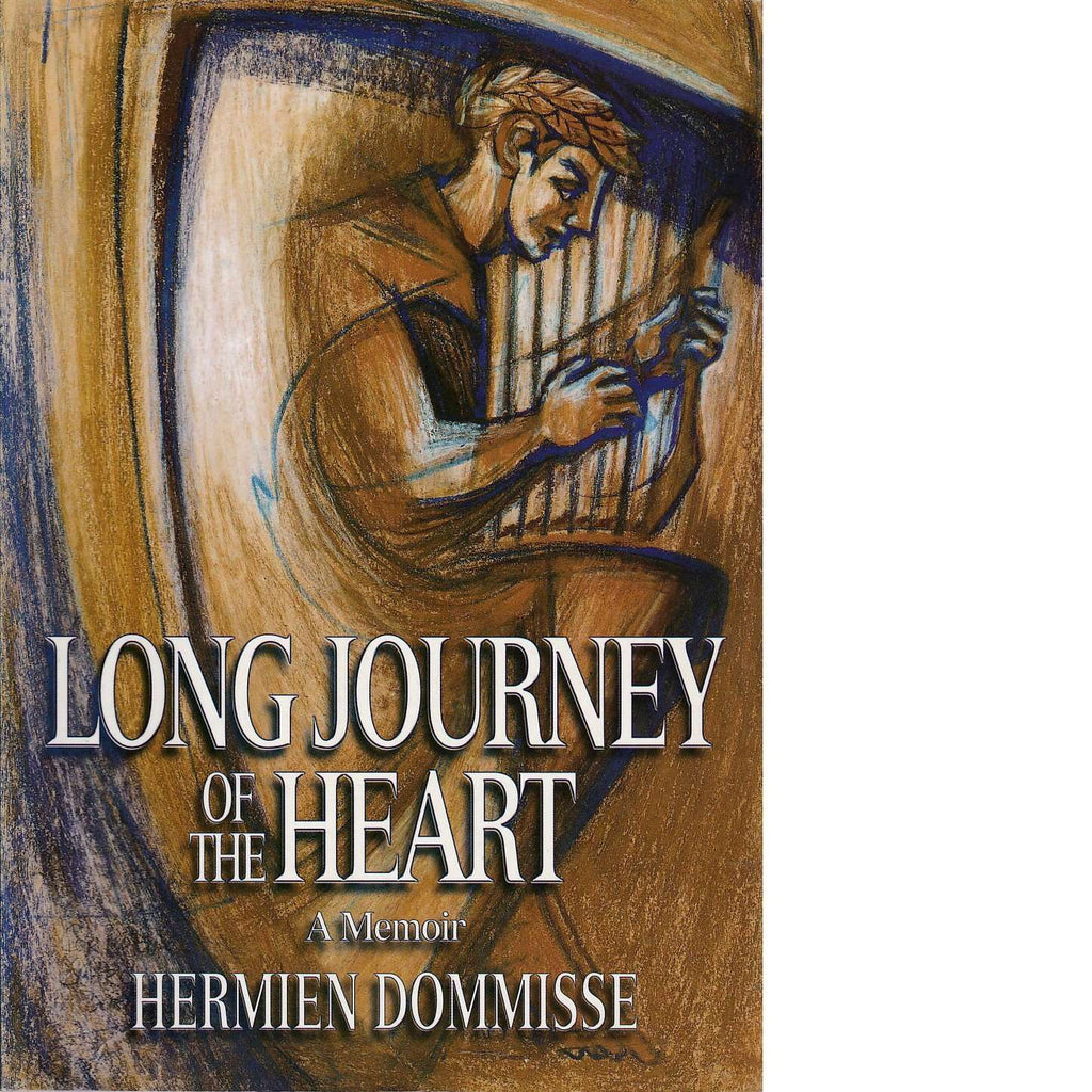 Long Journey of the Heart (Inscribed) | Hermien Dommisse
