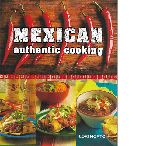 Mexican Authentic Cooking | Lori Horton
