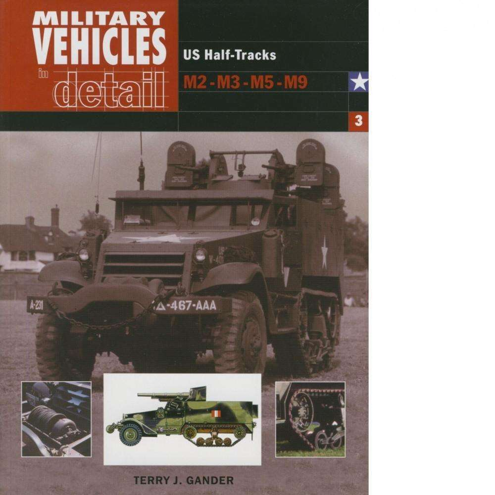 Bookdealers:Military Vehicles in Detail 3 | Terry J. Gander