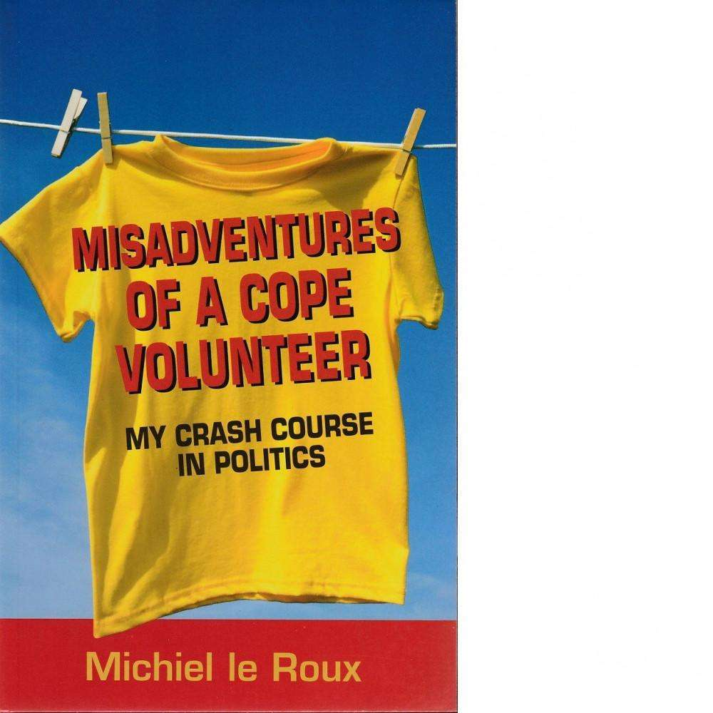 Bookdealers:Misadventures of a Cope Volunteer (Signed) | Michiel le Roux