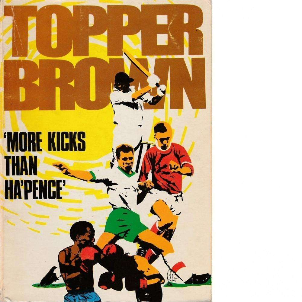 Bookdealers:'More Kicks Than Ha'Pence' | Topper Brown
