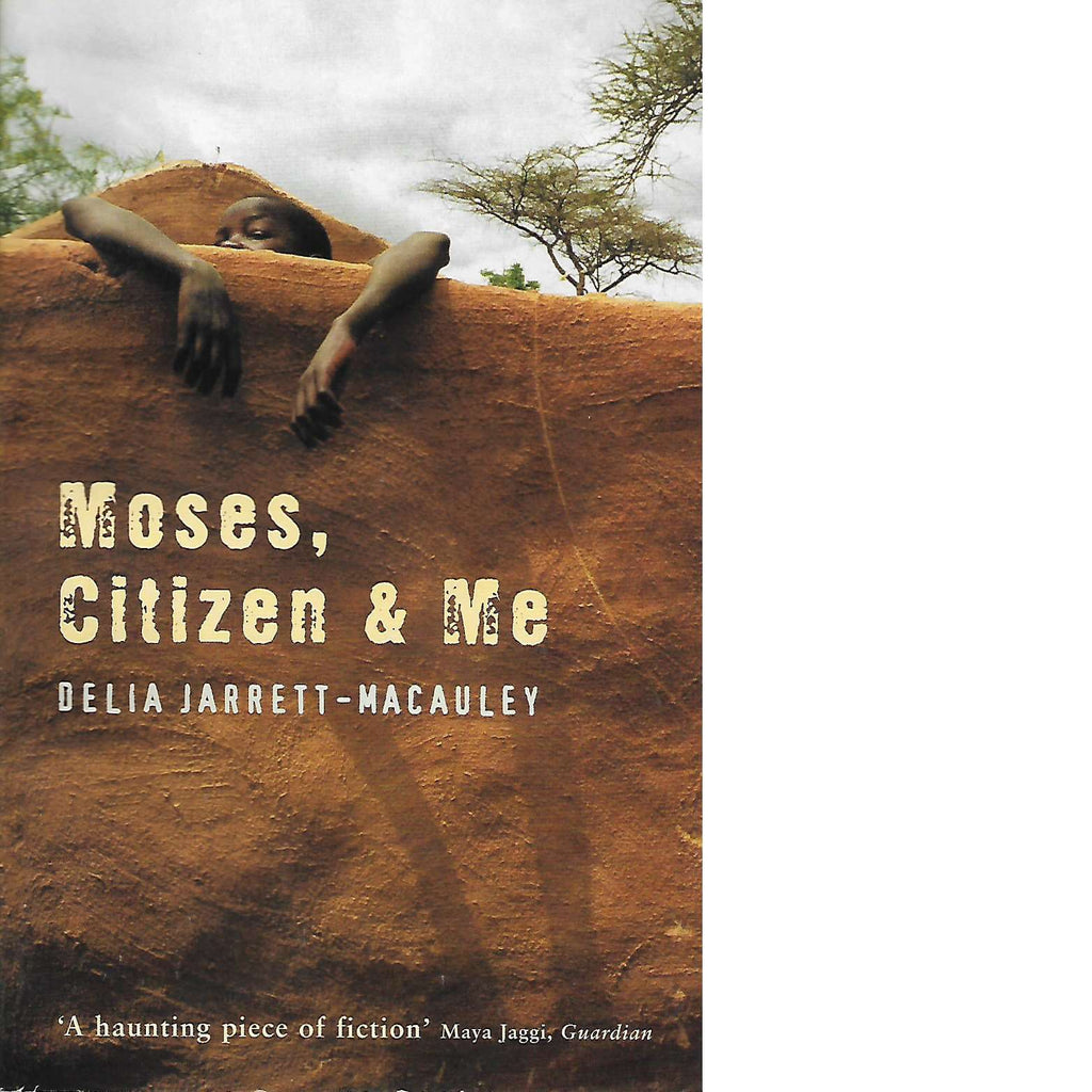 Bookdealers:Moses, Citizen and Me | Delia Jarrett-Macauley