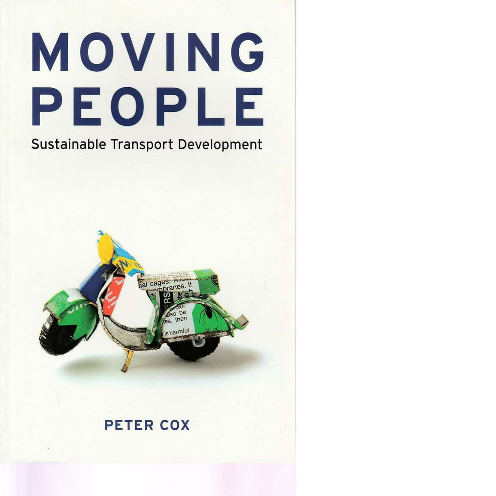 Bookdealers:Moving People: Sustainable Transport and Development | Peter Cox