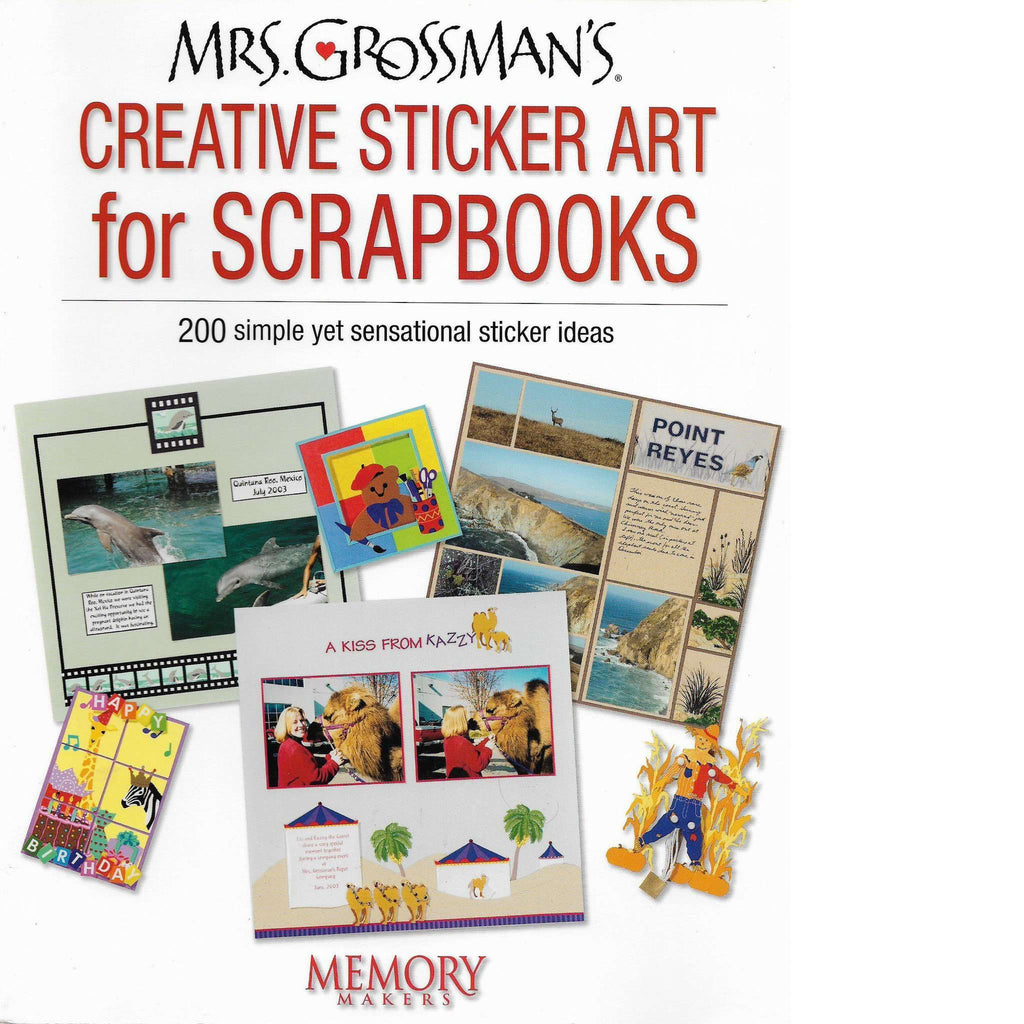 Bookdealers:Mrs. Grossman's Creative Sticker Art for Scrapbooks | Andrea Grossman