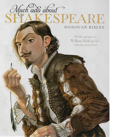 Much Ado About Shakespeare | Donovan Bixley