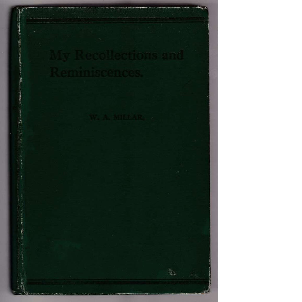 Bookdealers:My Recollections and Reminiscences: Early South African Rugby (First Edition 1926) | W. A. Millar