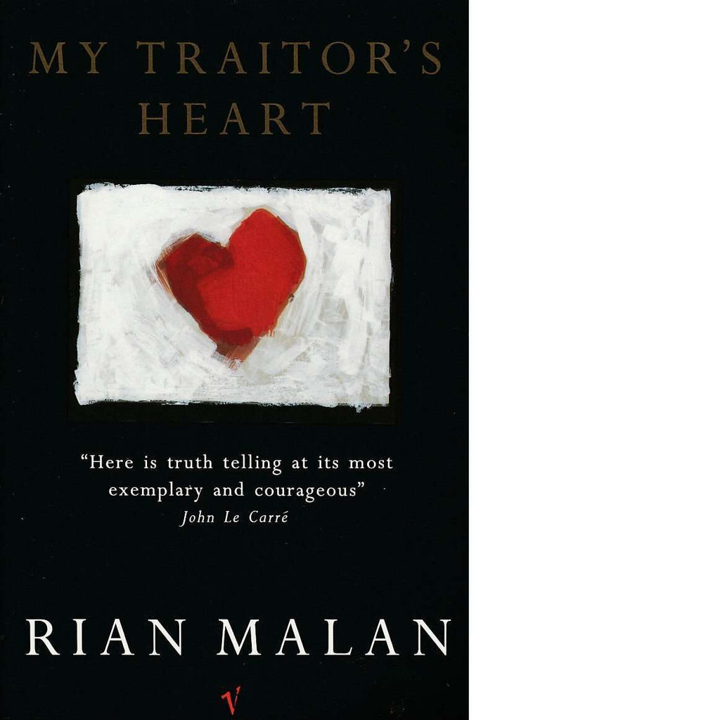 Bookdealers:My Traitor's Heart (Inscribed) | Rian Malan