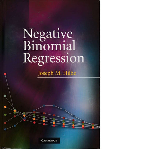 Negative Binomial Regression | Joseph M. Hilbe