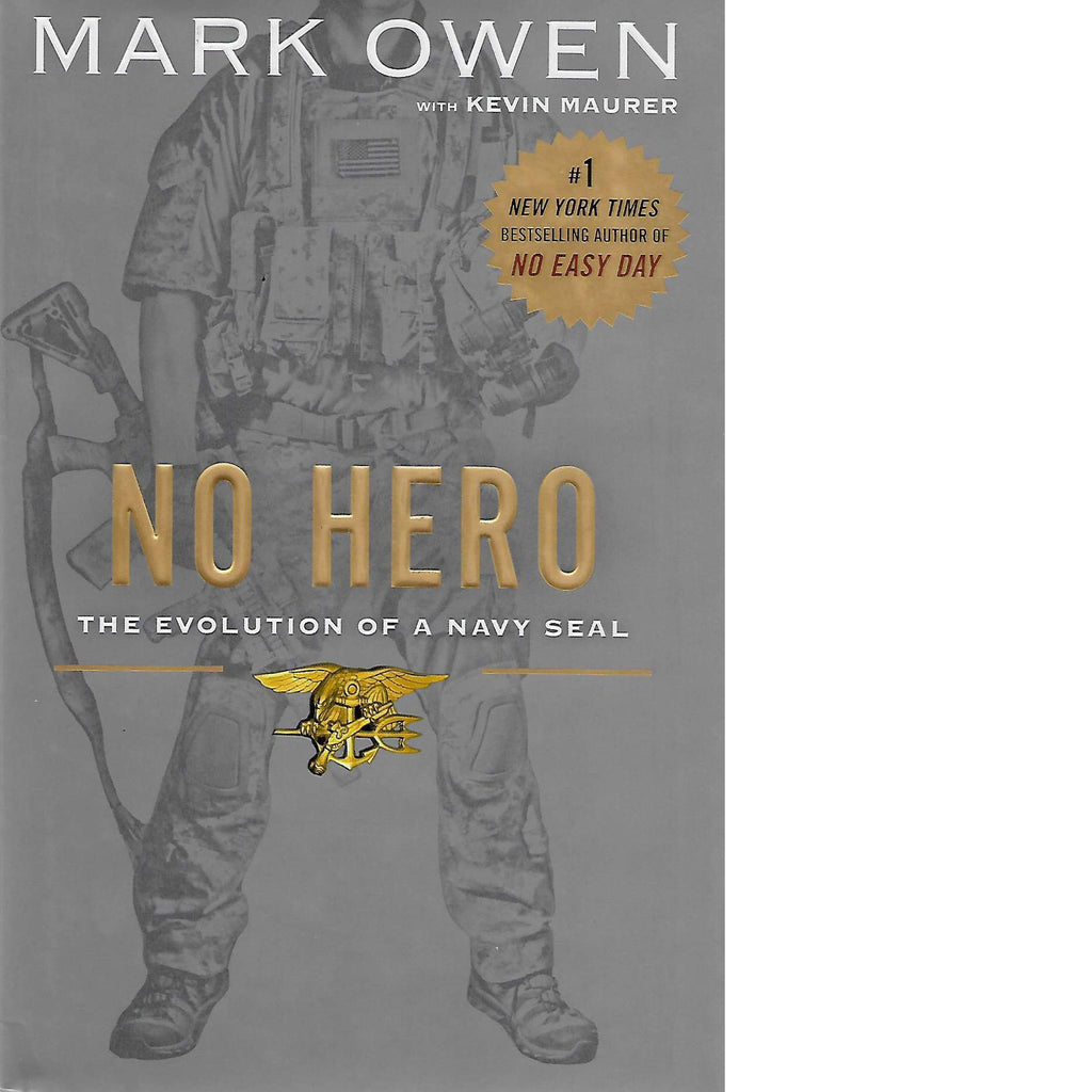 Bookdealers:No Hero: The Evolution of a Navy Seal | Kevin Maurer