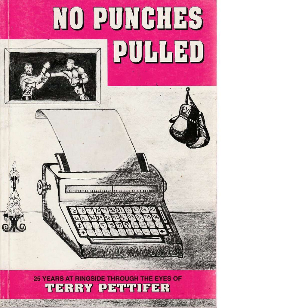 Bookdealers:No Punches Pulled | Terry Pettifer