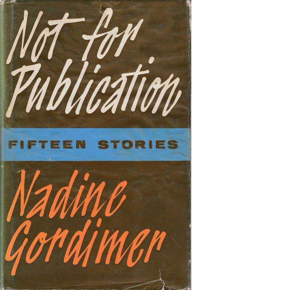 Bookdealers:Not For Publication (Signed) | Nadine Gordimer