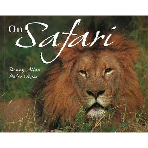On Safari | Denny Allen and Peter Joyce