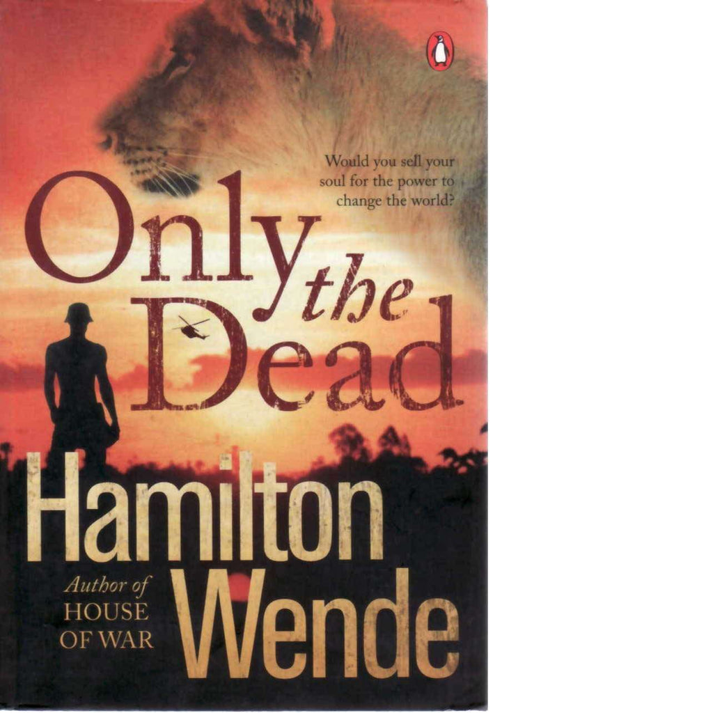 Only the Dead | Hamilton Wende