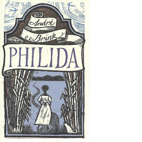 Philida (With Author's Inscription) | Andre P. Brink